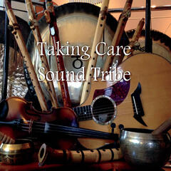 Taking Care Sound Tribe