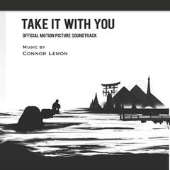Take It With You (Official Motion Picture Soundtrack)