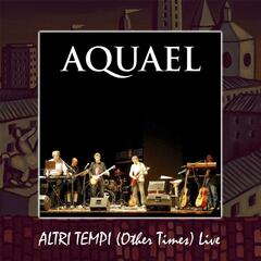 Altri Tempi (Other Times) [Live]