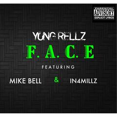 F.A.C.E. (feat. Mike Bell & In4millz)