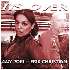 It's Over (feat. Erik Christian)
