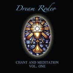 Chant and Meditation, Vol. 1