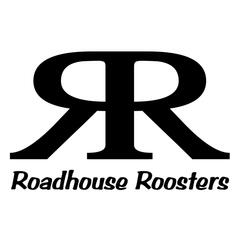 Roadhouse Roosters