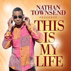 Nathan Townsend Presents: This Is My Life