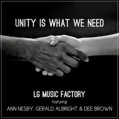 Unity Is What We Need (feat. Ann Nesby, Gerald Albright & Dee Brown)