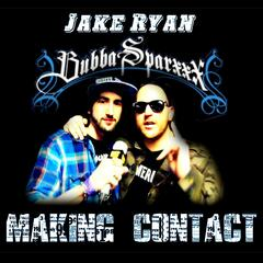 Making Contact (feat. Bubba Sparxxx)