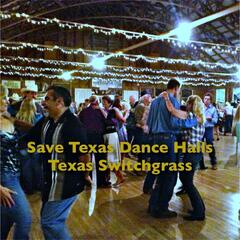 Save Texas Dance Halls