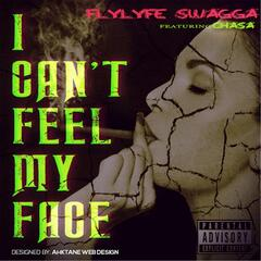 I Can't Feel My Face (feat. Chasa)