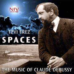 Spaces: The Music of Claude Debussy