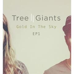 Gold In The Sky - EP