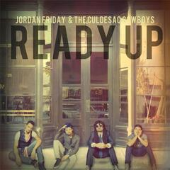 Ready Up (feat. The Culdesac Cowboys)