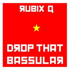 Drop That Bassular