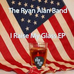 I Raise My Glass EP