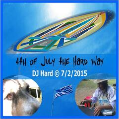 4th of July the Hard Way