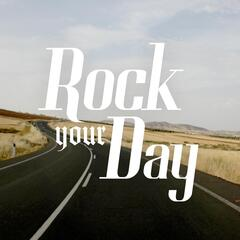 Rock Your Day