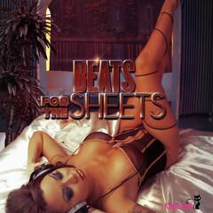 Beats for the Sheets