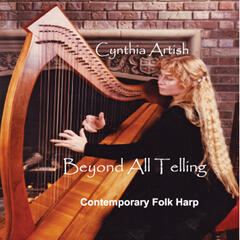 Beyond All Telling: Contemporary Folk Harp