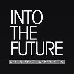Into the Future (feat. Kevin Figs)