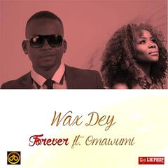 Forever (feat. Omawumi)