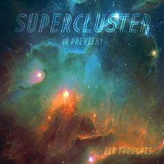 Supercluster (A Preview)