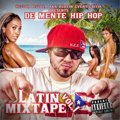 De Mente Hip Hop Latin Mixtape, Vol. 1