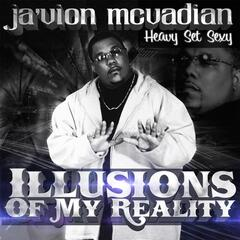 Illusions of My Reality