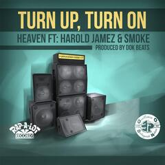 Turn Up Turn On (feat. Harold Jamez & Smoke)