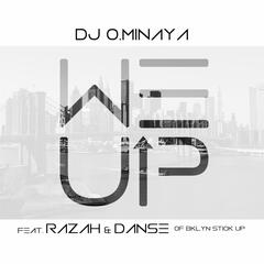 We Up (feat. Razah & Danse)