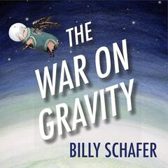 The War On Gravity