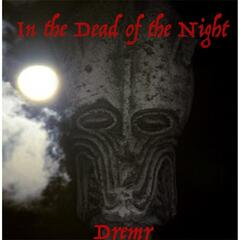 In the Dead of the Night