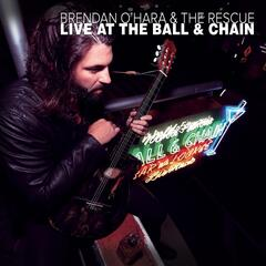 Brendan O'Hara & The Rescue Live At the Ball & Chain