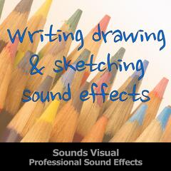 Writing Drawing and Sketching Professional Sound Effects