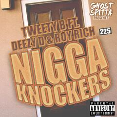 Nigga Knockers (feat. Deezy D & Roy Rich)