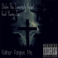 Father Forgive Me (feat. Young Zoe)