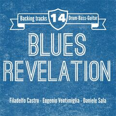 Blues Revelation:  Blues Guitar Backing Track