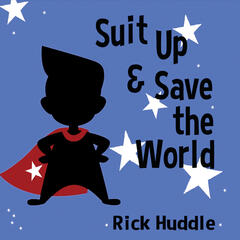 Suit Up & Save the World