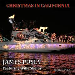 Christmas in California  (Vocals) [feat. Wille Shelby]