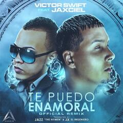 Te Puedo Enamoral (Remix) [feat. Victor Swift]