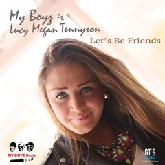 Lets Be Friends (feat. Lucy Megan Tennyson)