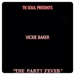 The Party Fever