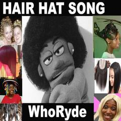 Hair Hat Song