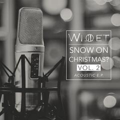 Willet Snow On Christmas? (Acoustic, Vol. 2)