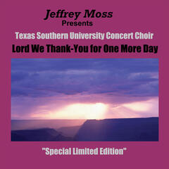 Lord We Thank-You for One More Day (Jeffrey Moss Presents)