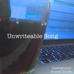 Unwriteable Song