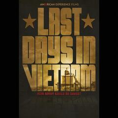 Last Days in Vietnam (Original Motion Picture Soundtrack)