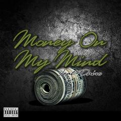 Money On My Mind (feat. Dniro)