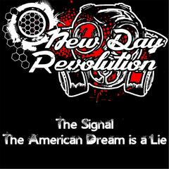 The Signal / American Dream Is a Lie