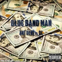 Blue Band Man (feat. DC)