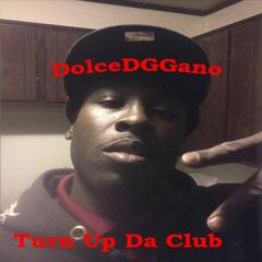 Turn Up da Club