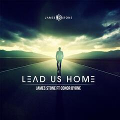 Lead Us Home (feat. Conor Byrne)